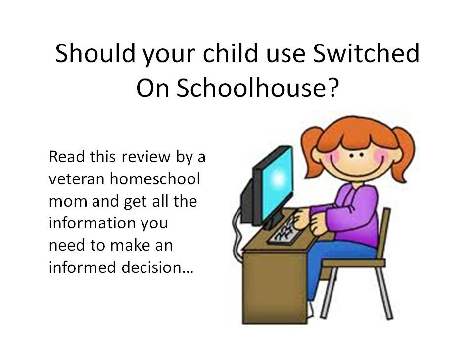 switched on schoolhouse review